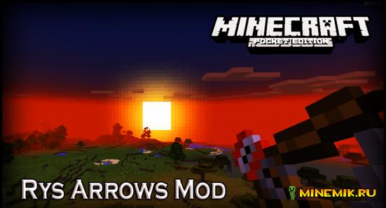 Rys Arrows Mod-мод на новые виды луков и стрел MCPE