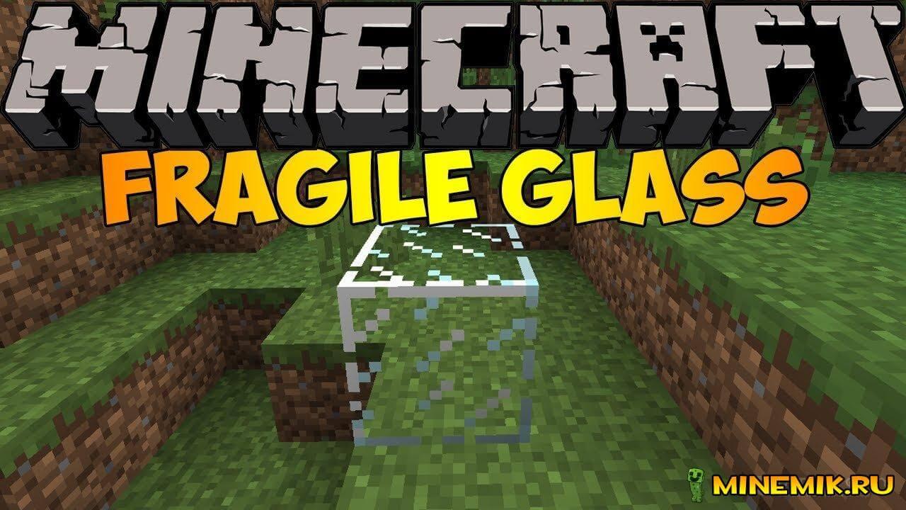 Мод Fragile Glass Mod - новое стекло для майнкрафт pc