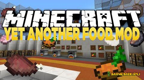 Мод Yet Another Food для minecraft PC