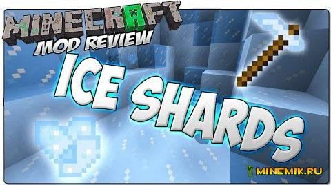 Мод Ice Shards для minecraft PC